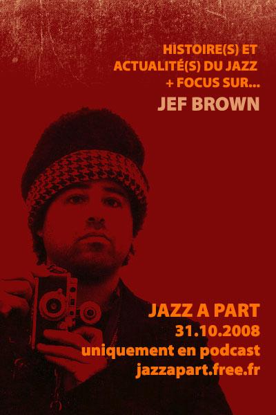 081031_JaP_JefBrown_fr