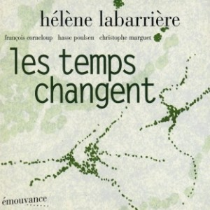 helene-labarriere-les-temps-changent